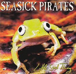 Seasick Pirates - Little Sad Thing -CD-RAD 002-2