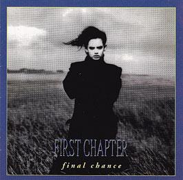 First Chapter - Final Chance -CD-