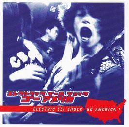 Electric Eel Shock - Go America! -CD- US-Press.