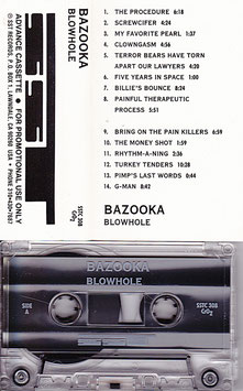Bazooka - Blowhole Kassette/ Tape SST Records SSTC 308 Promo