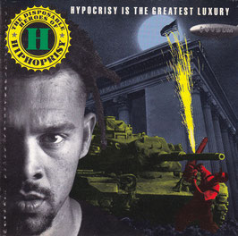Disposable Heroes Of Hiphoprisy - Hypocrisy Is The Greatest Luxury -CD-