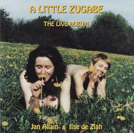Jan Allain & Ilse de Ziah - A Little Zugabe The Live Album -CD-