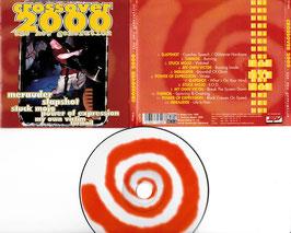 V. A. - Crossover 2000 -CD- Slapshot Turmoil Stuck Mojo
