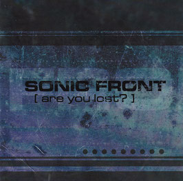 Sonic Front - Are You Lost? -CD-