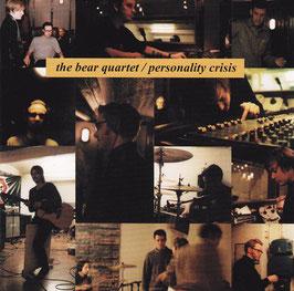 The Bear Quartet - Personality Crisis -CD-