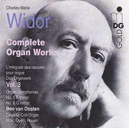 Charles-Marie Widor Complete Organ Works -CD- Das Orgelwerk Vol. 3 Ben van Oosten