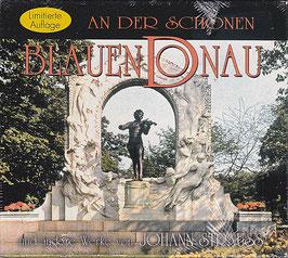 An der schönen blauen Donau u. a. Werke von Johann Strauss -CD- NEU / OVP