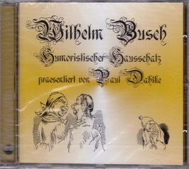 Wilhelm Busch Humoristischer Hausschatz -CD- NEU/ OVP präsentiert von Paul Dahlke