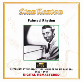 Stan Kenton - Painted Rhythm -DoppelCD- Digital Remastered