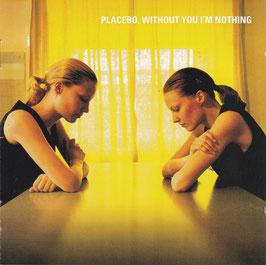 Placebo - Without You I´m Nothing -CD-