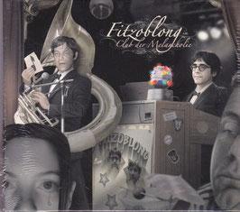 Fitzoblong im Club der Melancholie -2CD- NEU/ OVP Digipack