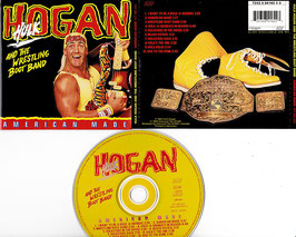 Hulk Hogan And The Wrestling Boot Band - American Made -CD