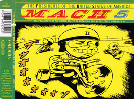 The Presidents Of The United States Of America - Mach 5 -MaxiCD-