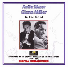 Artie Shaw Glenn Miller - In The Mood -DoppelCD- Digital Remastered