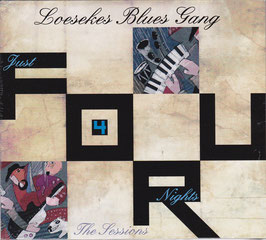 Loesekes Blues Gang - Just Four Nights The Sessions -CD- NEU/ OVP