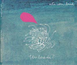 Alin Coen Band - Wer Bist Du? -CD- Digipack