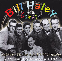 Bill Haley and his Comets - Rock Around The Clock & Rock N Roll Stage Show -CD-