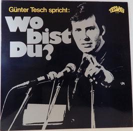 Günter Tesch - Günter Tesch spricht: Wo bist Du? -Vinyl-LP- Tesway 4126