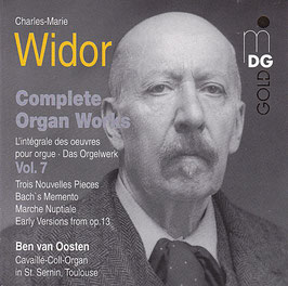 Charles-Marie Widor Complete Organ Works -CD- Das Orgelwerk Vol. 7 Ben van Oosten