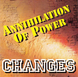 Annihilation Of Power - Changes -CD-