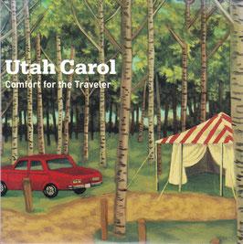 Utah Carol - Comfort For The Traveler -CD- US - Promo