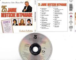 V. A. - 25 Jahre Deutsche Hitparade 1981 -CD- präsentiert von Dieter Thomas Heck