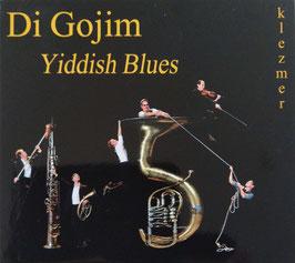 Yiddish Blues (15 jaar Di Gojim)