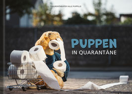 PUPPEN IN QUARANTÄNE
