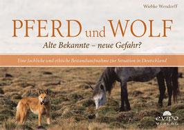 Pferd und Wolf – Alte Bekannte oder neue Gefahr?