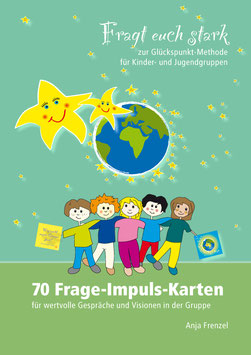 """NEU im September 2020: PDF-Vorlagen für 74 Frage-Impuls-Karten """"Fragt euch stark"""""""