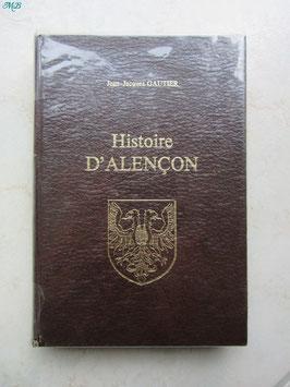 Histoire d'Alençon et supplément