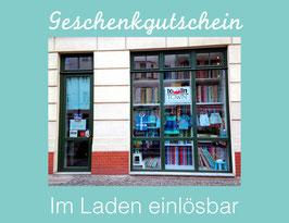 LADEN GUTSCHEIN - STORE VOUCHER