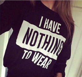 "Pullover ""nothing to wear"""
