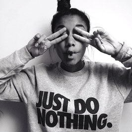 Pullover Just Do Nothing