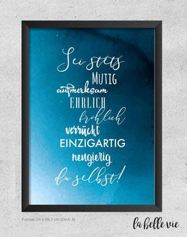 """Print """"Sei stets ..."""" 21 x 29,7 cm"""