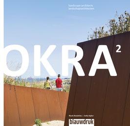 OKRA 2 – Landscape Architects
