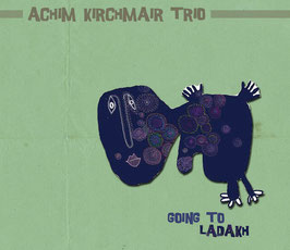 CD Achim Kirchmair Trio Going to Ladakh