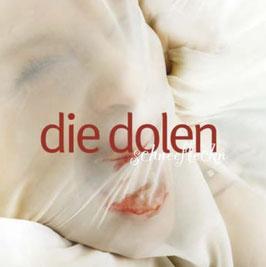 CD Die Dolen ( Dee Dolen ) Schneefleckn