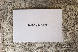 SAISON MORTE