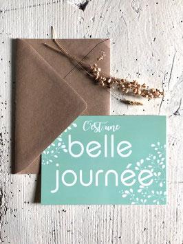 Carte postale  C'EST UNE BELLE JOURNÉE