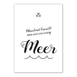 Print - Manchmal … Meer