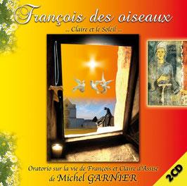 00 CD : François des Oiseaux, Claire et le Soleil