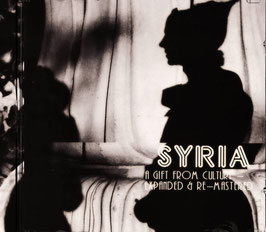 Syria: A GIFT FROM CULTURE (Expanded & Re-Mastered)
