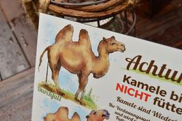 """""""Kamele bitte nicht füttern!"""" Aluverbund"""