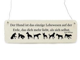 Artikel-Nr. 034F - Shabby Vintage Holzschild - Der Hund ist das einzige Lebewesen...