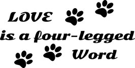 Artikel-Nr. 014G - Aufkleber Motiv Love is a four-legged word