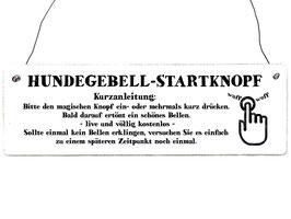 Artikel-Nr. 034A - Shabby Vintage Holzschild - Hundegebell-Startknopf