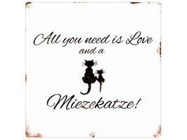Artikel-Nr. 035G- Shabby Blechschild - All you need is love... cat