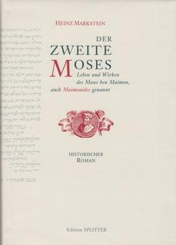 Der Zweite Moses [Historischer Roman]