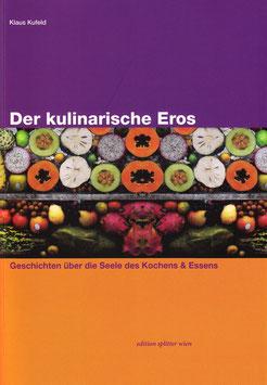 Der kulinarische Eros